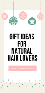 gift guide for natural hair lovers naturalistas